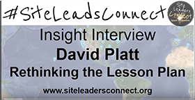 site-leads-connect-interview-david-platt